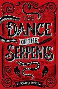 Cover-Bild zu The Dance of the Serpents von Muriel, Oscar de