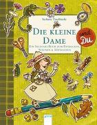 Cover-Bild zu Taschinski, Stefanie: Die kleine Dame und Du
