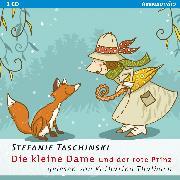 Cover-Bild zu Taschinski, Stefanie: Die kleine Dame und der rote Prinz (Audio Download)