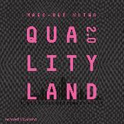Cover-Bild zu Kling, Marc-Uwe: QualityLand 2.0 (Audio Download)