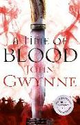 Cover-Bild zu A Time of Blood von Gwynne, John