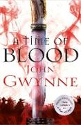 Cover-Bild zu A Time of Blood (eBook) von Gwynne, John