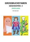 Cover-Bild zu Quast, Sara: GROSSBUCHSTABEN GESCHICHTEN 2