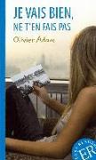 Cover-Bild zu Adam, Olivier: Je vais bien, ne t'en fais pas