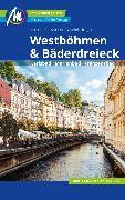 Cover-Bild zu Bussmann, Michael: Westböhmen & Bäderdreieck Reiseführer Michael Müller Verlag (eBook)