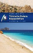 Cover-Bild zu Bussmann, Michael: Türkische Riviera - Kappadokien Reiseführer Michael Müller Verlag (eBook)