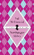 Cover-Bild zu McDermid, Val: Jane Austens Northanger Abbey (eBook)