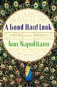 Cover-Bild zu Napolitano, Ann: A Good Hard Look (eBook)