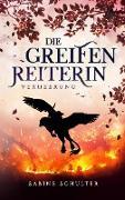 Cover-Bild zu Schulter, Sabine: Die Greifenreiterin 3
