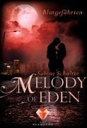 Cover-Bild zu Schulter, Sabine: Melody of Eden 1: Blutgefährten (eBook)
