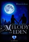 Cover-Bild zu Schulter, Sabine: Melody of Eden 2: Blutwächter (eBook)