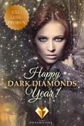 Cover-Bild zu A., Ewa: Happy Dark Diamonds Year 2017! 13 düster-romantische XXL-Leseproben (eBook)