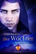 Cover-Bild zu Schulter, Sabine: Der Wächter (Die Geschichte von Sin und Miriam 2) (eBook)