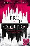 Cover-Bild zu Schulter, Sabine: Pro und Contra. Mein Licht in deiner Dunkelheit (eBook)