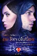 Cover-Bild zu Schulter, Sabine: Die Revolution (Die Geschichte von Sin und Miriam 3) (eBook)