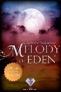 Cover-Bild zu Schulter, Sabine: Melody of Eden: Alle 3 Bände der romantischen Vampir-Reihe in einer E-Box! (eBook)