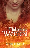 Cover-Bild zu Schulter, Sabine: Die Hüterin der Welten