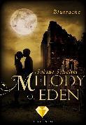Cover-Bild zu Schulter, Sabine: Melody of Eden 3: Blutrache