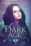 Cover-Bild zu Schulter, Sabine: Dark Age 2: Hoffnung
