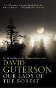 Cover-Bild zu Our Lady of the Forest (eBook) von Guterson, David