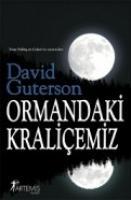 Cover-Bild zu Ormandaki Kralicemiz von Guterson, David