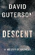 Cover-Bild zu Descent (eBook) von Guterson, David