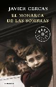Cover-Bild zu El monarca de las sombras / The Monarch of Shadows von Cercas, Javier