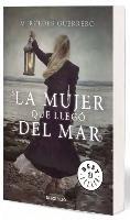 Cover-Bild zu La mujer que llegó del mar von Guerrero, Mercedes