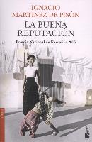 Cover-Bild zu La buena reputación von Martínez de Pisón, Ignacio