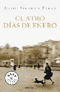 Cover-Bild zu Cuatro días de enero / Four Days of January von Sierra I Fabra, Jordi