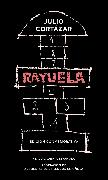 Cover-Bild zu Rayuela. Edición conmemorativa / Hopscotch. Commemorative Edition von Cortazar, Julio
