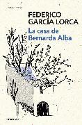 Cover-Bild zu La casa de Bernarda Alba / The House of Bernarda Alba von Garcia Lorca, Federico