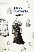 Cover-Bild zu Rayuela / Hopscotch von Cortazar, Julio