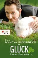 Cover-Bild zu Hirschhausen, Eckart von: Glück kommt selten allein (eBook)