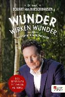 Cover-Bild zu Hirschhausen, Eckart von: Wunder wirken Wunder (eBook)