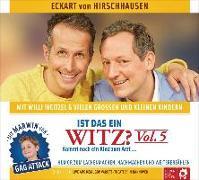 Cover-Bild zu Hirschhausen, Eckart von: Ist das ein Witz? Kommt noch ein Kind zum Arzt