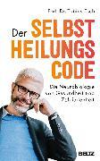 Cover-Bild zu Esch, Tobias: Der Selbstheilungscode (eBook)