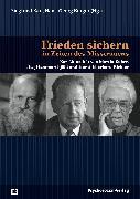 Cover-Bild zu Frieden sichern in Zeiten des Misstrauens (eBook) von Hardt, Jürgen (Beitr.)