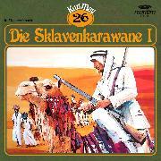 Cover-Bild zu Karl May, Grüne Serie, Folge 26: Die Sklavenkarawane I (Audio Download) von May, Karl