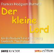 Cover-Bild zu Der kleine Lord (Audio Download) von Burnett, Frances Hodgon
