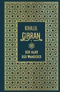 Cover-Bild zu Gibran, Khalil: Der Narr / Der Wanderer (eBook)