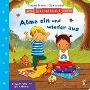 Cover-Bild zu Grimm, Sandra: Mein Starkmacher-Buch! - Atme ein und wieder aus