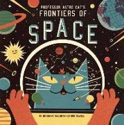 Cover-Bild zu Newman, Ben: Professor Astro Cat's Frontiers of Space