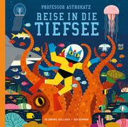 Cover-Bild zu Walliman, Dominic: Professor Astrokatz Reise in die Tiefsee