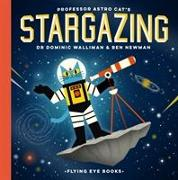 Cover-Bild zu Newman, Ben: Professor Astro Cat's Stargazing