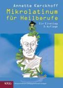 Cover-Bild zu Kerckhoff, Annette: Mikrolatinum für Heilberufe