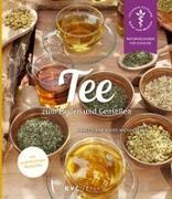Cover-Bild zu Kerckhoff, Annette: Tee zum Heilen und Genießen