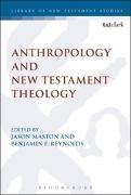 Cover-Bild zu Maston, Jason (Hrsg.): Anthropology and New Testament Theology (eBook)