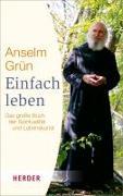 Cover-Bild zu Grün, Anselm: Einfach leben