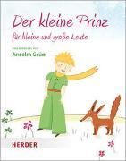 Cover-Bild zu Grün, Anselm: Der kleine Prinz für kleine und große Leute